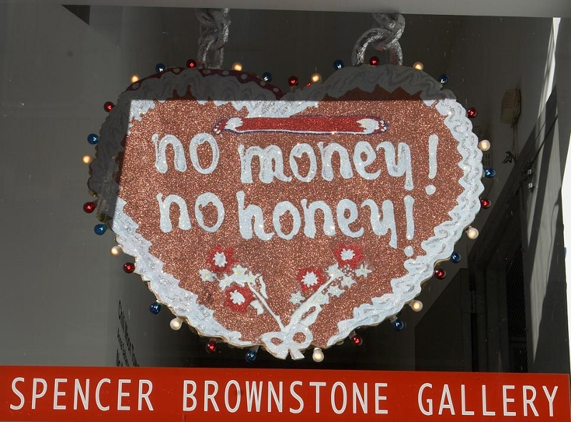 No Money No Honey, Spencer Brownstone Gallery, New York City, 2008