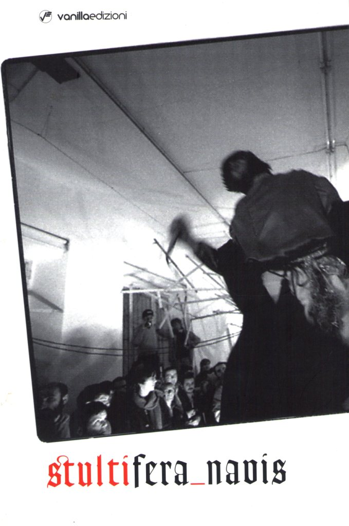 Andrea Bruciati, Stultifera navis, catalogue, Vanilla Ed, 2008