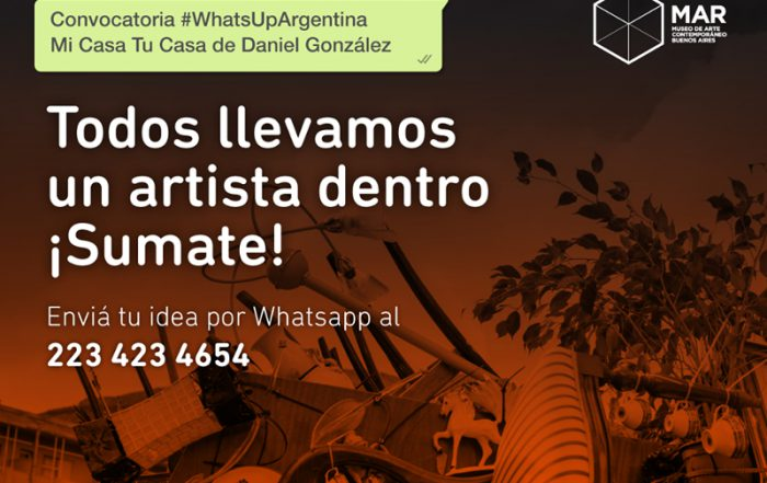Daniel González, #Whatsapp Argentina? Mi Casa Tu Casa, MAR Museo Mar del Plata, 2018-2019