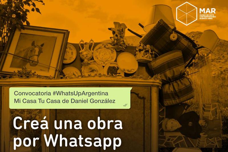 Daniel González, #WhatsappArgentina Mi Casa Tu Casa, MAR Museo Mar del Plata, 2018-2019